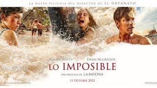 Lo imposible pelicula completa en español castellano