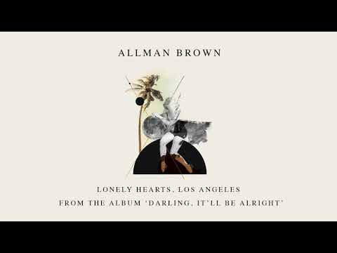 Allman Brown - Lonely Hearts, Los Angeles (Official Audio) Mp3