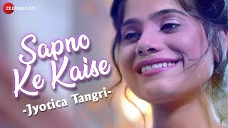 Sapno Ke Kaise Jyotica Tangri Mp3 Song Download
