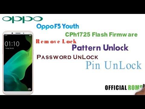 Oppo f5 youth cph1725 Flash(Remove Pattern unlock, Password Unlock, pin  Unlock )