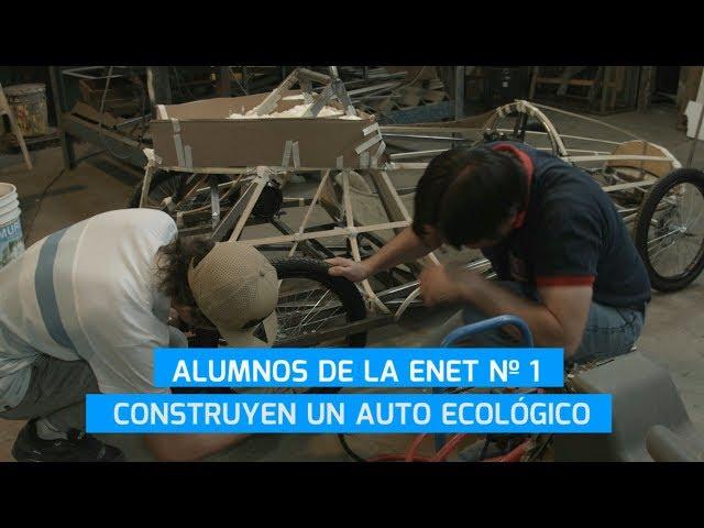 Alumnos de la ENET Nº1 construyen un auto ecológico