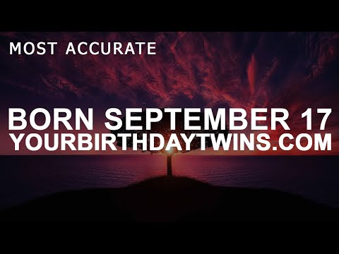 Born on September 17 | Birthday | #aboutyourbirthday | Sample