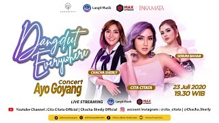 Download DANGDUT EVERYWHERE - AYO GOYANG CONCERT - LIVE STREAMING