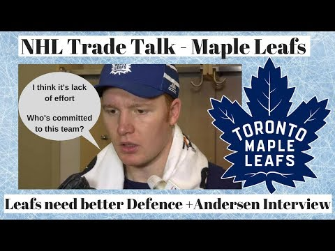 NHL Trade Talk - Maple Leafs Need Defence + Andersen interview