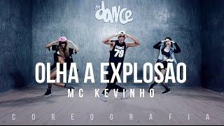 Olha a Explosao - MC Kevinho - Coreografia FitDance TV