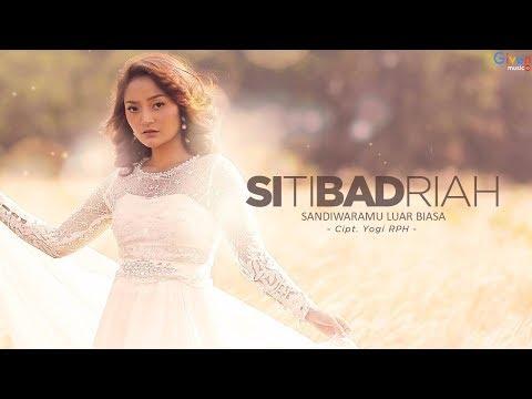 Siti Badriah - Sandiwaramu Luar Biasa