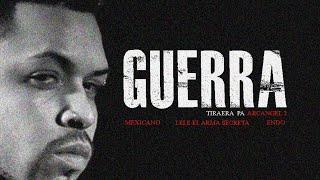Lele - Guerra (Tiraera pa' Arcangel 2) ft. Mexicano 777 & Endo
