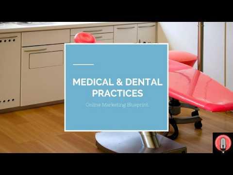 E55 - Marketing for Medical & Dental Practices