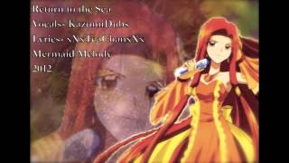 "[Mermaid Melody] ""Return to the Sea"" English Cover (KazumiDub)"