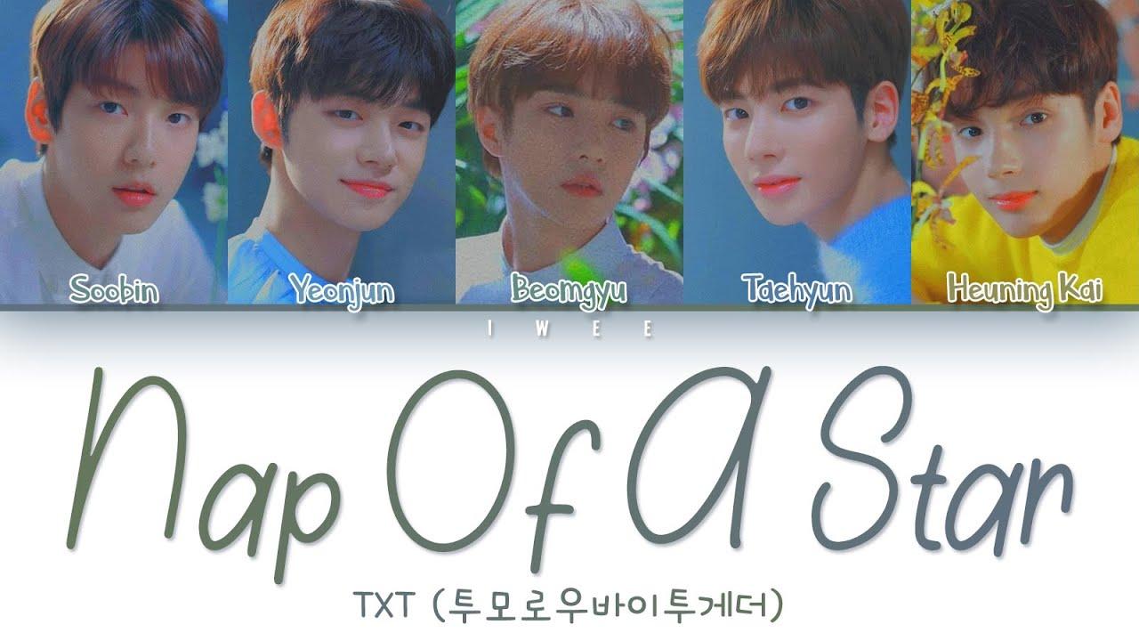 Download TXT (투모로우바이투게더) - Nap Of A Star (별의 낮잠) (Han|Rom|Eng) Color Coded Lyrics/한국어 가사