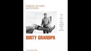더티 그랜파 (Dirty Grandpa, 2016) 예고편