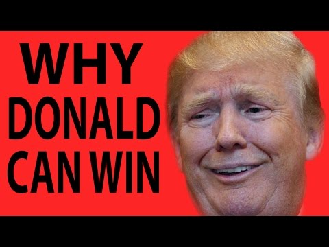 Why Donald Trump Can Still Win The Presidency