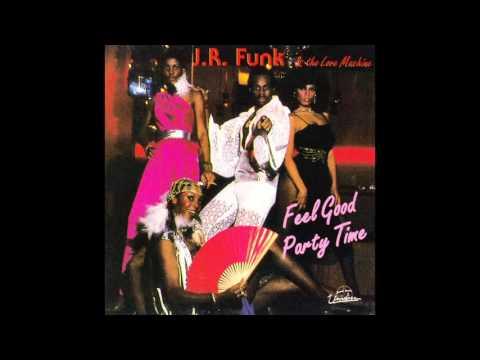 J.R. Funk & The Love Machine - I Just Hope You Understand