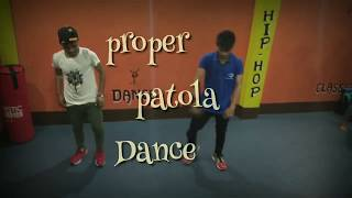 Proper Patola | Namaste England | Beginner Dance Choreography| latest update 2018