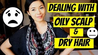 8 Ways on How To Deal With Extremely Oily Scalp And Dry Hair -Beautyklove