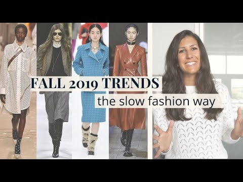 Fall Winter 2019 Fashion Trends   How to Wear Them   Slow Fashion