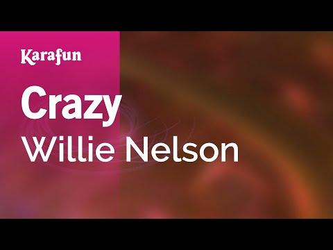 Karaoke Crazy - Willie Nelson *