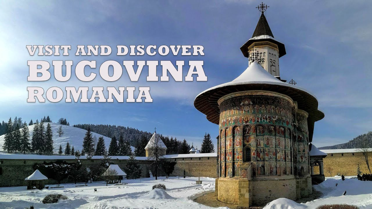 Visit and Discover Bucovina, Romania