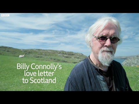 Billy Connolly's love letter to Scotland | Billy Connolly: Made in Scotland