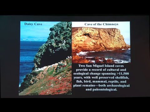 March 2016 From Shore to Sea Lecture: A Deep History of California's Northern Channel Islands Part 2