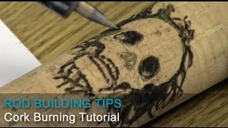 Cork Burning Tutorial