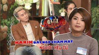 Người Lạ Ơi Karik bất ngờ chạm mặt người yêu cũ Đàm Phương Linh trong chương trình về tình yêu 😍