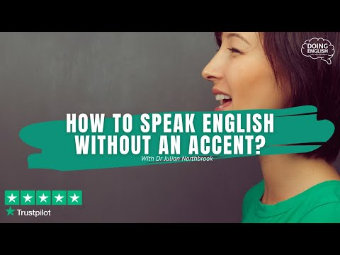 how to speak without an accent