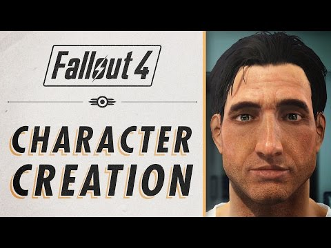 Fallout 4 - Character Creation In Depth