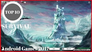 Top 10 SURVIVAL GAMES For Android | MUST PLAY !!! [Zonazov Gaming]