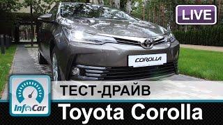 Toyota Corolla 2016   тест драйв InfoCar ua (Тойота Корола)