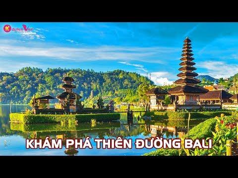 Du Lịch Indonesia - Khám Phá Đảo Bali 2017 - Du Lịch Việt