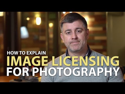 Photography Licensing - How To Explain It To Your Clients