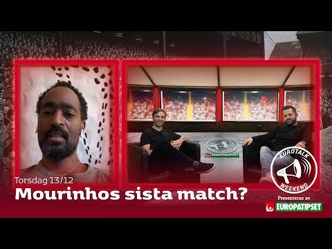 Eurotalk Weekend: Mourinhos sista match?