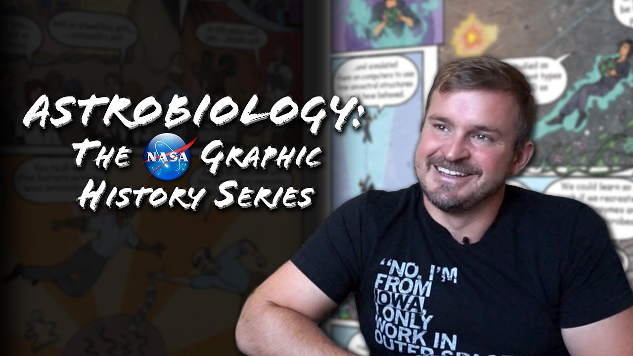 Astrobiology: The NASA Graphic History Series