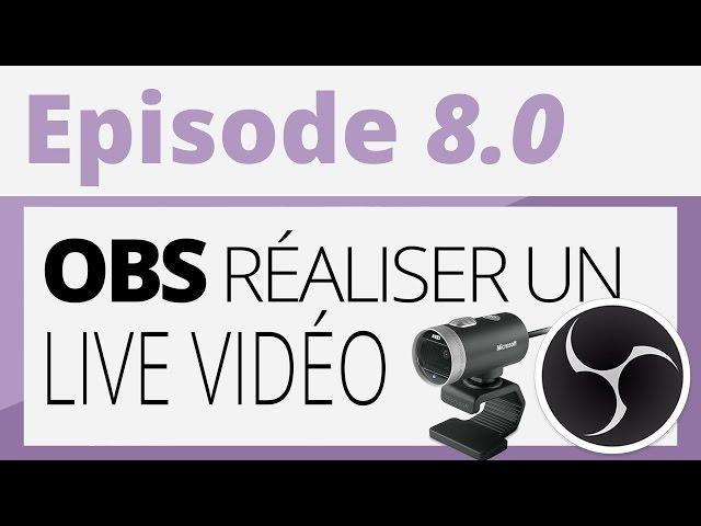 Créer sa radio - Tutoriel - OBS : Live vidéo de votre radio