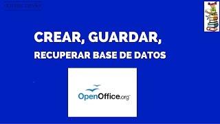 TUTORIAL - OPENOFFICE : CREAR, GUARDAR, RECUPERAR Y PONER CONTRASEÑA A UNA BASE DE DATOS - ESPAÑOL