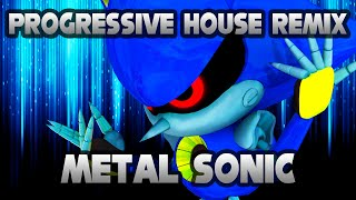 Sonic The Hedgehog 4: Episode II - Boss: Metal Sonic (Progressive House Remix)