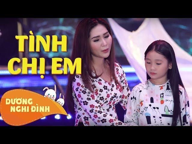 Tình Chị Em - Nghệ Sĩ Như Huỳnh / Nghi Đình