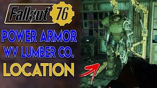 Fallout 76 Power Armor Guide - WV Lumber Co. Location