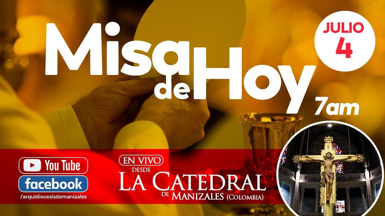 Misa de hoy sábado 4 de julio de 2020 Arquidiócesis de Manizales
