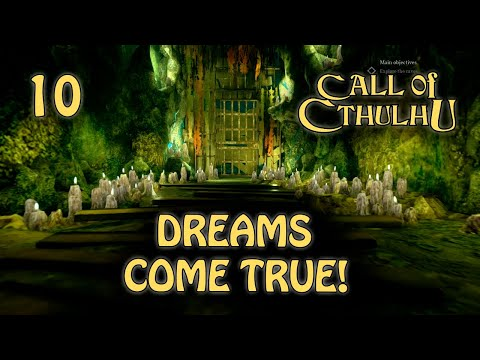the-dream!-|-call-of-cthulhu-2018-gameplay-|-part-10