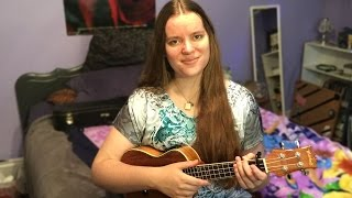 Ukulele Cover - Running Through Rivers (Carrie Hope Fletcher)