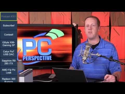 PC Perspective Podcast 351 - 05/28/15