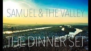 SAMUEL & THE VALLEY - Trailer Dinnerset