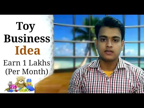 Home Based Business Idea | Toy Franchise Business | How To Start Toy Business | Earn 1 Lakhs Rupees