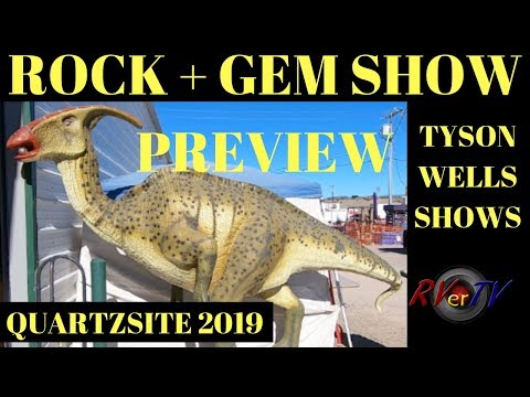 TYSON WELLS ROCK + GEM SHOW PREVIEW 2019