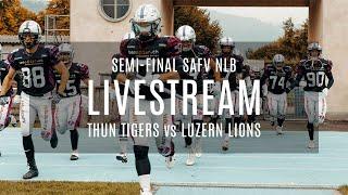 Semi-Final SAFV NLB - L VESTREAM - Thun Tigers Vs Luzern Lions
