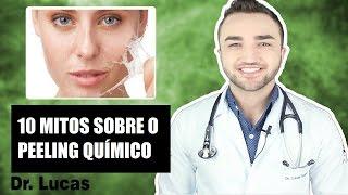 10 Mitos sobre Peeling Químico - Dr Lucas Fustinoni