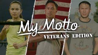 My Motto: Veterans Edition [Complete Version]