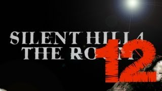 Silent Hill 4: The Room - Capítulo 12